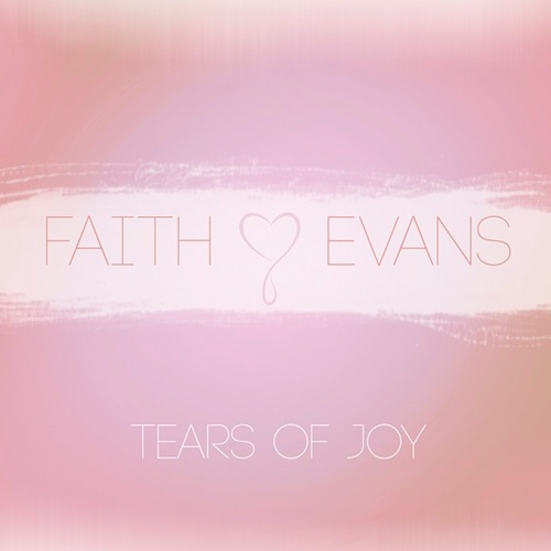 [New Music] Faith Evans Releases 'Tears of Joy', Theme Song for 'R&B Divas'