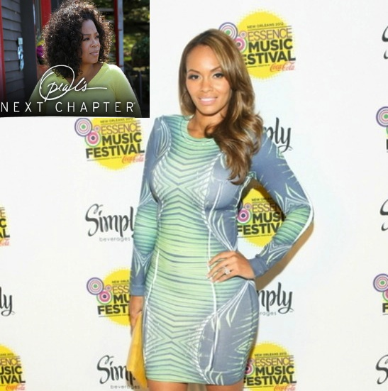Will Oprah Snag Evelyn Lozada for Her 'Next Chapter'?
