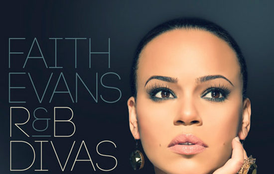 Faith Evans' R&B Divas Cover & Track List + Fantasia & Kelly Price Lend Their Talent