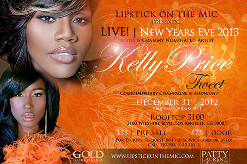 [Event] Los Angeles x New Year's Eve Party x Hosted by Kelly Price & Tweet