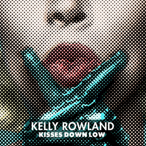 [New Music] Kelly Rowland Releases 'Kisses Down Below' Track