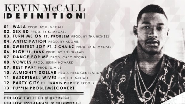 [New Music] Kevin McCall feat. 2 Chainz 'Sweetest Joy' + 'Definition' Track List