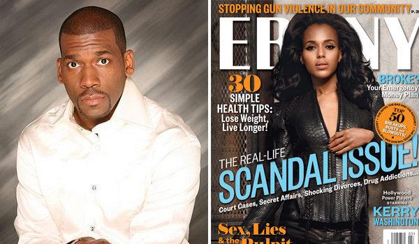 EBONY Magazine Apologizes For Reporting Pastor Jamal Bryant Impregnated Teenage Member