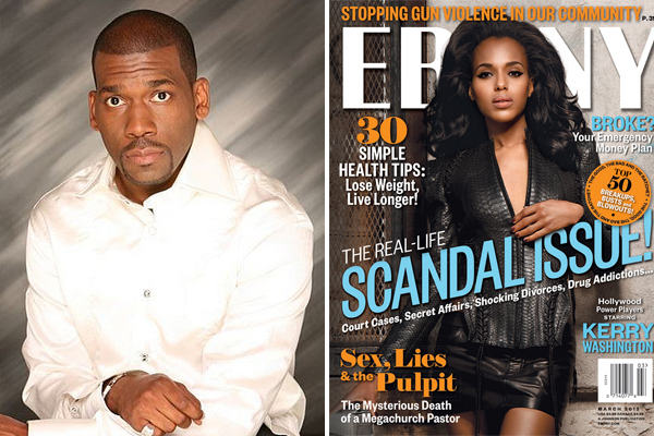 EBONY Magazine Apologizes For Reporting Pastor Jamal Bryant Impregnated Teenage Member