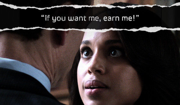 [VIDEO] 'If You Want Me, Earn Me!' + Watch Last Night's 'Scandal'