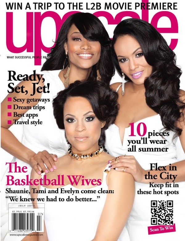 basketball wives-shaunie onel-tami roman-evelyn lozada-Upscale magazine-July2013cover-the jasmine brand