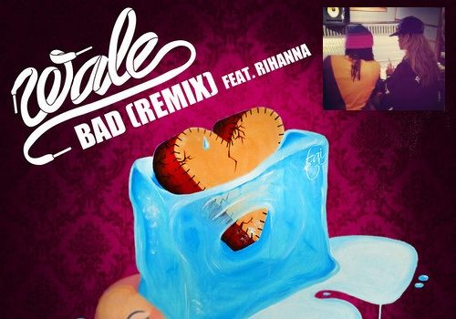 [New Music] Wale Snags Rihanna for 'BAD' Remix