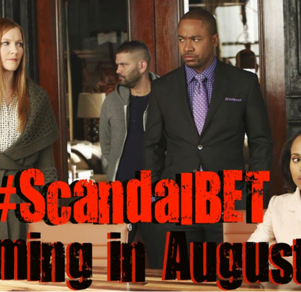 For The Win: BET Adds 'Scandal' To Its Summer Line-Up