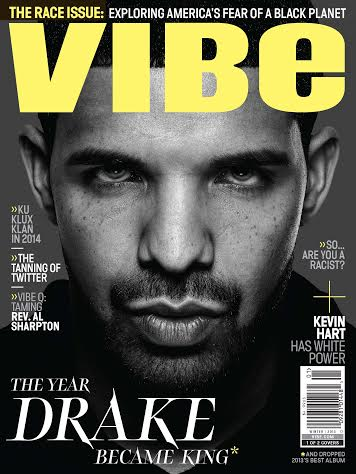 Drake Wants To Be Remembered Like Tupac, Tells VIBE: 'I must be most-hated out here.'