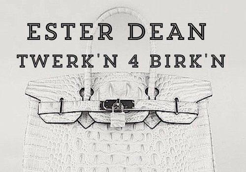 [New Music] Ester Dean Releases 'Twerkin 4 Birkin'