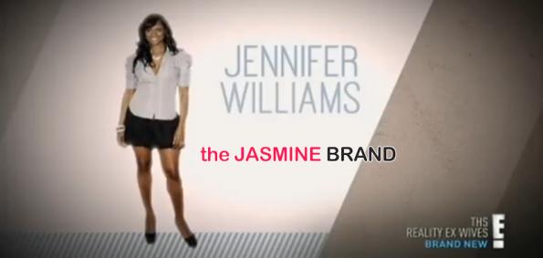 jennifer williams-e special-the reality ex wives-the jasmine brnd