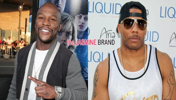 We Were NEVER Friends! Nelly Defends Dating Mayweather's Ex-Fiancee