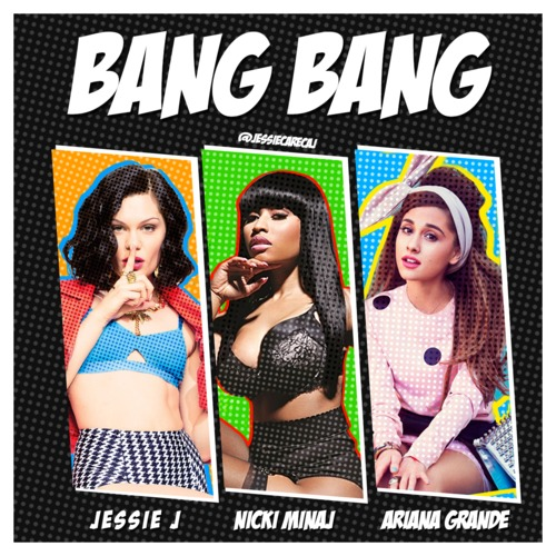 jessie j-nicki minaj-ariana grande-new music bang bang the jasmine brand
