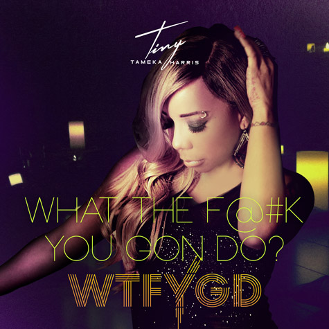[WATCH] Tameka 'Tiny' Harris Sings About Marital Drama In 'What The F@#K You Gon Do?' Video