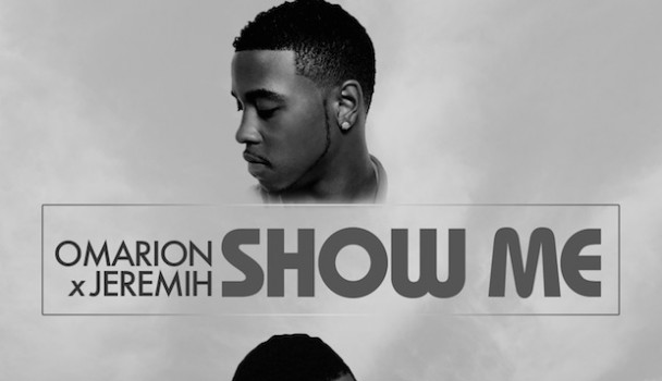 [New Music] Omarion & Jeremih 'Show Me'
