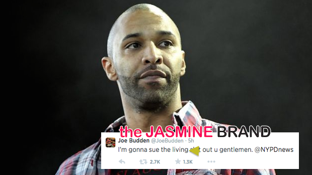 Rapper Joe Budden Threatens to Sue the S**t Out of the New York Police Department