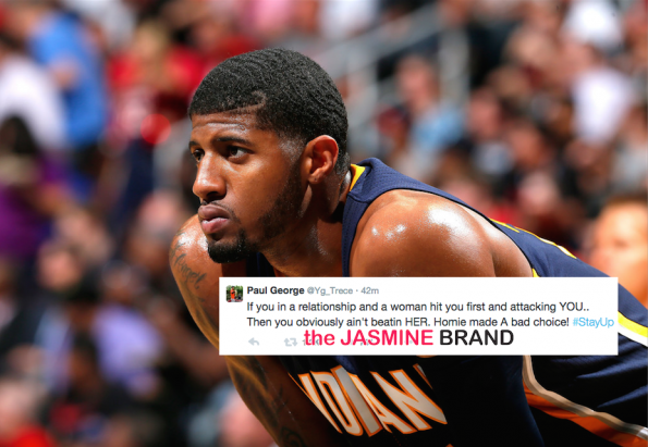 paul george-apologizes domestic violence tweets ray rice-the jasmine brand