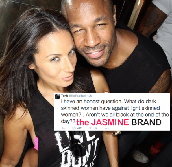 Tank sparks dark skinned light skinned conversation on twitter-the jasmine brand