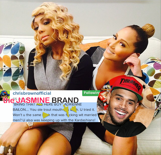 Chris Brown Posts Profanity Filled Tirade Against Tamar Braxton & Adrienne Bailon + Read Tamar & Karrueche's Responses! [VIDEO]