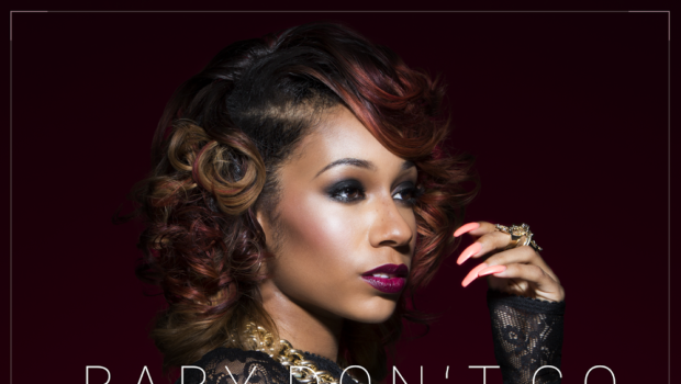 Tiffany Evans 'Baby Don't Go' [New Music]