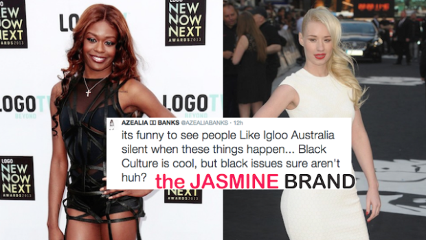 Azealia Banks Says Iggy Azalea Is Fake Black: I Dare Shoe-Shining Coon T.I. To Say Anything!