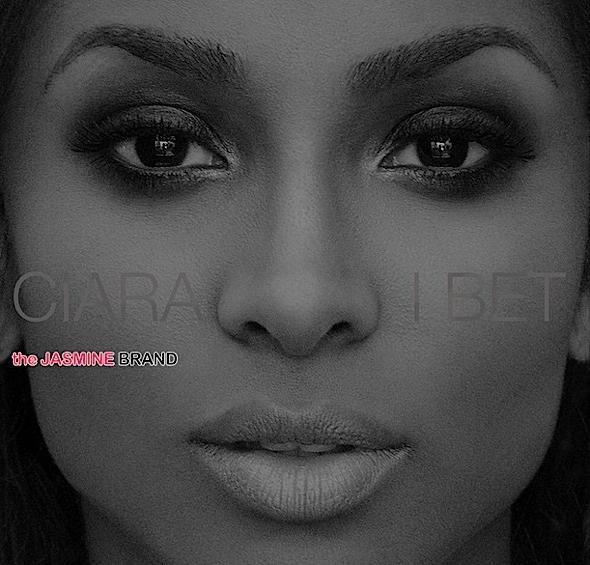 ciara-i bet-new music-the jasmine brand