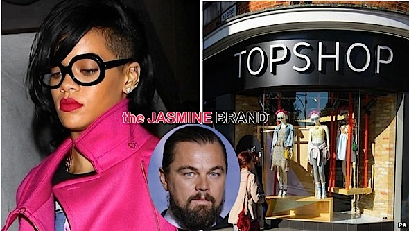 Rihanna Secretly Dating Leonardo DiCaprio For Years + Singer Beats Top Shop in Court