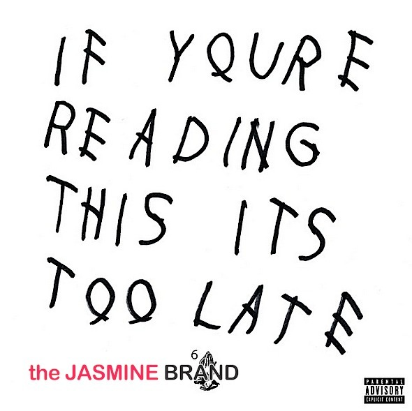 drake surprise album-if youre reading this its too late-the jasmine brand