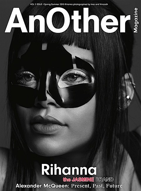 rihanna cover-AnOther Magazine Spring Summer 2015 issue-the jasmine brand