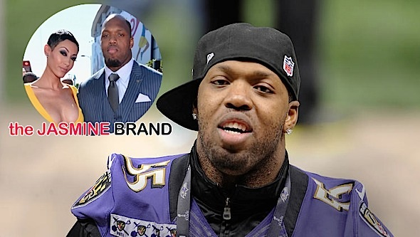 Love Don't Live Here Anymore: Terrell Suggs Wife Files For Divorce, Blames Infidelity