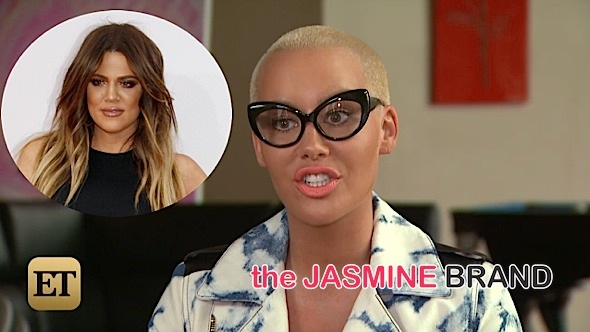 amber rose-does not hate khloe kardashian-the jasmine brand