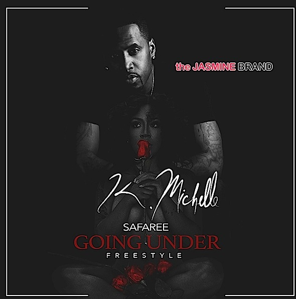 "K.Michelle & Safaree Samuels Remix ""Going Under"" [New Music]"