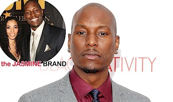 Tyrese's Ex Wife Says Singer Was Abusive: It starts with words. Then it becomes physical.