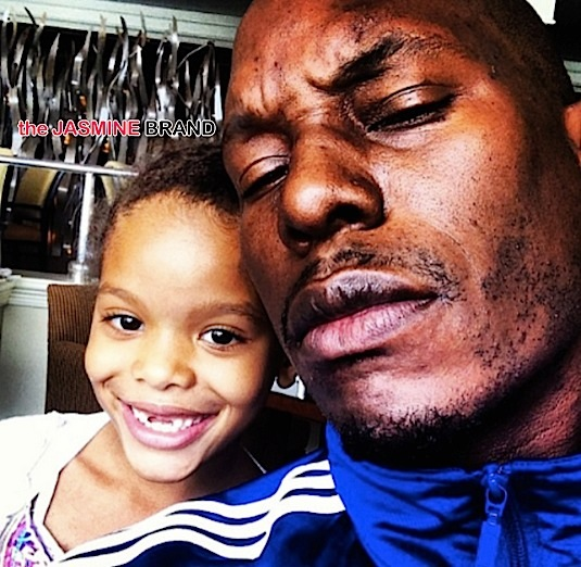 Tyrese Allegedly Skipped Visitations With Daughter