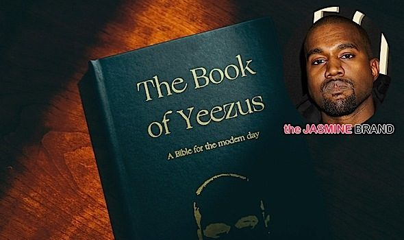 [Jesus Wept] Kanye West Fans Can Cop 'The Book of Yeezus'