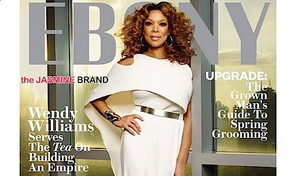 Wendy Williams Covers EBONY + Ja Rule Snags Reality Show 'Follow the Rules'