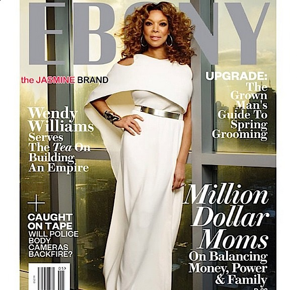 wendy williams-ebony cover 2015-the jasmine brand