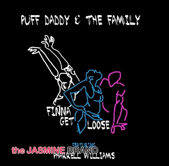 Diddy Releases 'Finna Get Loose' Featuring Pharrell [New Music]