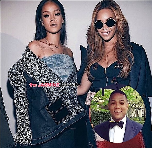 Rihanna Passes Beyonce + Don Lemon Called 'Uncle Tom' On Air [VIDEO]