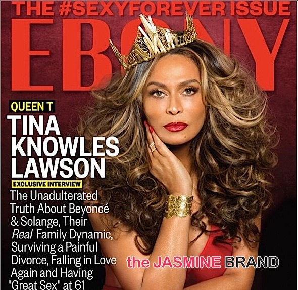 Tina Knowles Covers EBONY's 'Sexy Forever Issue' [Photos]