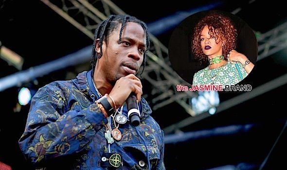 Is Rihanna Dating Travis Scott?
