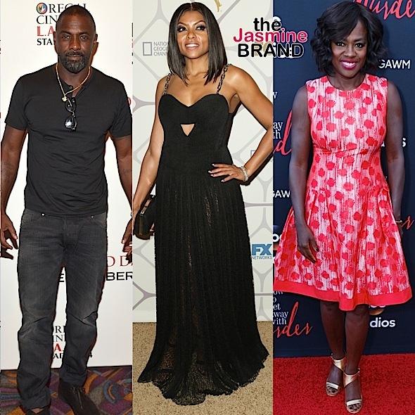 Idris Elba, Taraji P. Henson, Viola Davis