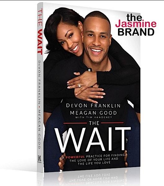 Meagan Good-DeVon Franklin-New Book The Wait-the jasmine brand