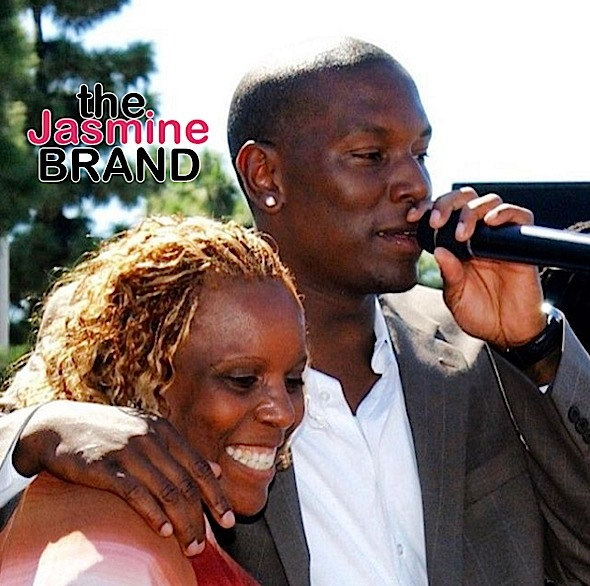 Tyrese Gibson & Mother