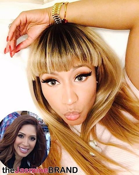 Nicki Minaj Calls Farrah Abraham a cunt-the jasmine brand