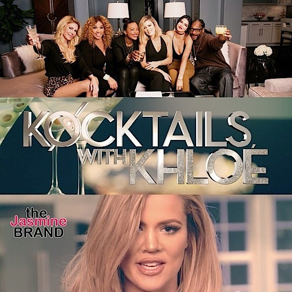 kocktails with khloe-cancellation rumors-khloe kardashian-the jasmine brand