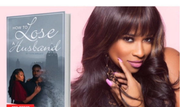 Toya Wright Releases 'How To Lose A Husband' Book Cover