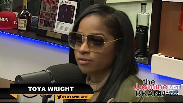 Toya Wright Talks Beef With K.Michelle, Giving Memphitz A 'Hall Pass' & Why Every Man Cheats [VIDEO]