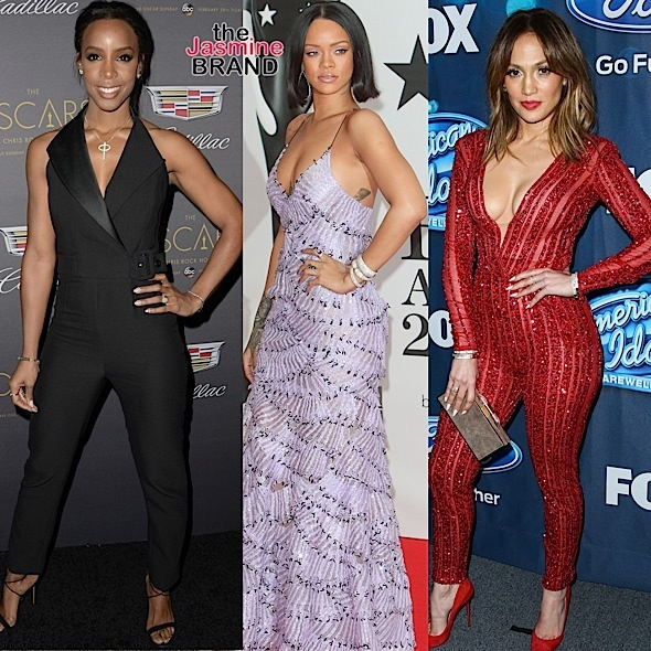 Kelly Rowland, Rihanna, J.Lo