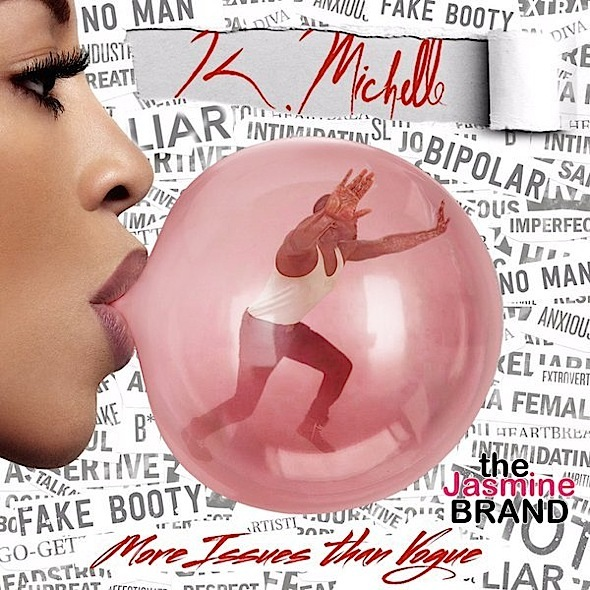 K.Michelle Announces New Album, 'More Issues Than Vogue' [Photo]
